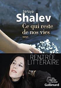 Ce qui reste de nos vies par Shalev