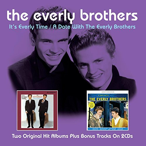 Everly Brothers: It's Everly Time/A Date With The Everly Brothers (Audio CD)