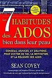 img - for Les 7 Habitudes des ados bien dans leur peau (French Edition) book / textbook / text book