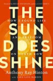 Books : The Sun Does Shine: How I Found Life and Freedom on Death Row (Oprah's Book Club Summer 2018 Selection)