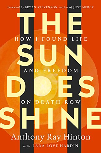 The Sun Does Shine - by  Anthony Ray Hinton & Lara Love Hardin (Hardcover)