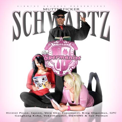 Schwartz: Der Spermanist (Audio CD)
