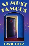 Almost Famous [Paperback] [BYR] (Author) David Getz