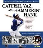 Catfish, Yaz, and Hammerin' Hank, Phil Pepe, 1572438398