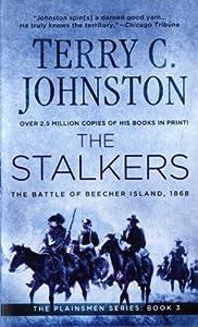 Mass Market Paperback The Stalkers: The Battle Of Beecher Island, 1868 (The Plainsmen Series) Book