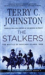 The Stalkers: The Battle Of Beecher Island, 1868 (The Plainsmen Series)