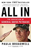 img - for All In: The Education of General David Petraeus by Broadwell Paula Loeb Vernon (2012-11-21) Paperback book / textbook / text book