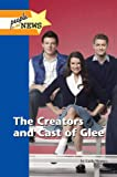 The Creators and Cast of Glee, , 1420507893