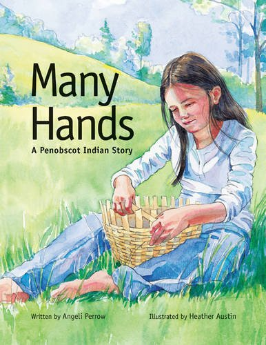 Many Hands: A Penobscot Indian Story PDF