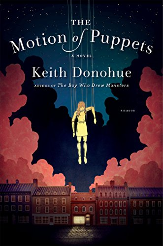The Motion of Puppets: A Novel (Monsters Drew Boy The Who)