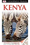 Eyewitness Travel Guides Kenya, Philip Briggs and Dorling Kindersley Publishing Staff, 0756670284