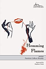 Hemming Flames (Swenson Poetry Award) Hardcover