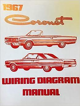 1967 DODGE CORONET FACTORY ELECTRICAL WIRING DIAGRAMS & SCHEMATICS: DODGE  CHRYSLER: Amazon.com: BooksAmazon.com