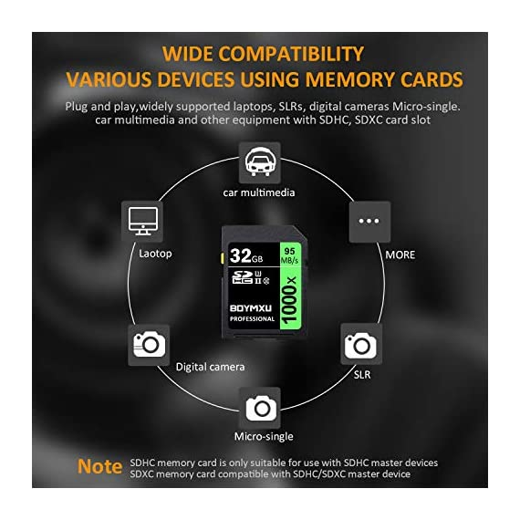 32GB SD Card, BOYMXU Professional 1000 x Class 10 SDHC UHS-I U3 Memory Card Compatible Computer Cameras and Camcorders, SD Memory Card Up to 95MB/s, Green/Black 4 SD High Speed Card Class 10, Up to 95MB/sec speed for the ultimate transfer rates. With growing video capabilities, you need high-performance cards you can rely on, and high-capacity options to keep you shooting longer without changing cards. BOYMXU's Professional 1000x SDHC UHS-I Cards makes that easy, providing you with large capacity options up to 32GB. Whether you are using a mid-range DSLR or HD camcorder, you will be able to leverage the latest photo and video features available for shooting high-quality images and stunning 1080p full-HD and 4K video.