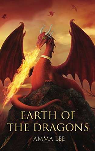 Download Earth of the Dragons: Attack of the Fire Dragons ebook