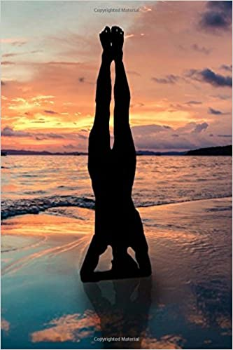 Yoga Handstand on the Beach Zen Journal: 150 Page Lined ...