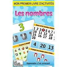 Mon premier livre d'activités - Les nombres (Apprendre c'est amusant t. 2) (French Edition)