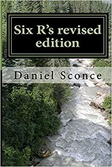 Book Six R's revised edition: A journey into the poetry of Daniel Sconce