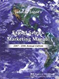 Export Sales and Marketing Manual 2007, John R. Jagoe, 0943677262