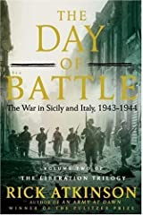 The Day of Battle: The War in Sicily and Italy, 1943-1944 (The Liberation Trilogy) ( Hardcover ) Hardcover