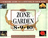 The Zone Garden, Charlotte M. Frieze, 0684825619