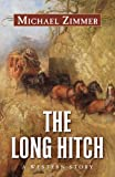 The Long Hitch, Michael Zimmer, 1432825240