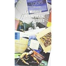 Musique contemporaine en 100 disques (La)