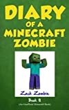 Diary of a Minecraft Zombie Book 8: Back To Scare School (An Unofficial Minecraft Book)