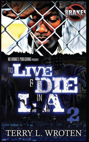 To Live & Die In LA 2: 100 Days 100 Nights