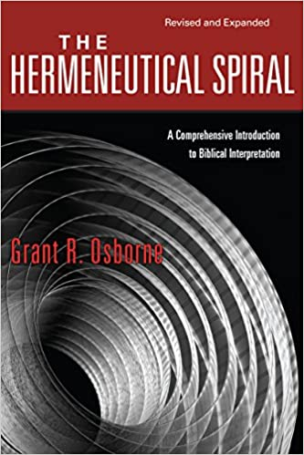 The hermeneutical spiral a comprehensive introduction to biblical the hermeneutical spiral a comprehensive introduction to biblical interpretation kindle edition fandeluxe Choice Image