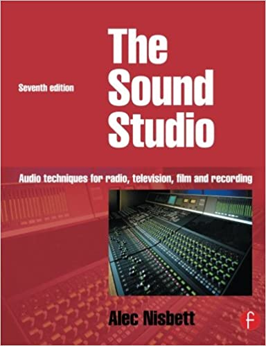 Book Sound Studio: Audio techniques for Radio, Television, Film and Recording