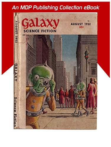 Galaxy Science Fiction August 1952 (Galaxy Science Fiction Digital Series)
