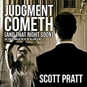 Judgment Cometh (and That Right Soon): Joe Dillard Series, Book 8 | Scott Pratt