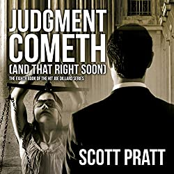 Judgment Cometh (and That Right Soon)