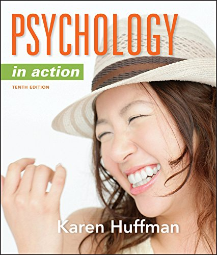 Psychology in Action, 10th Edition