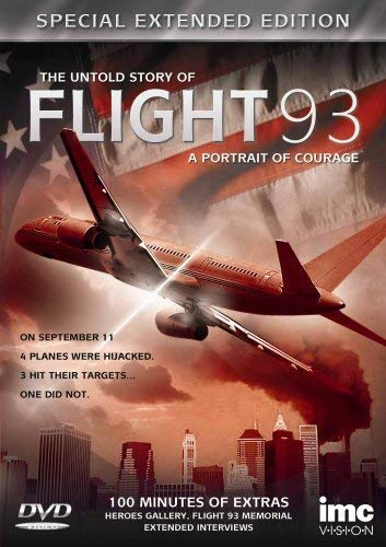 (The Untold Story of Flight 93 Special Extended Edition - A Portrait of Courage - Includes 100 Minutes of Extras including The Gallery Of Heroes, The Flight 93 Memorial and Extended Interviews [DVD])
