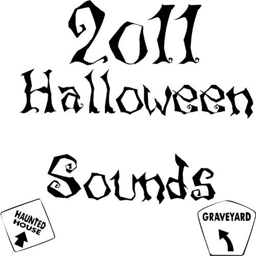 2011 Halloween Sounds [Clean] -