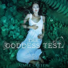 The Goddess Test Audiobook by Aimée Carter Narrated by Brittany Pressley