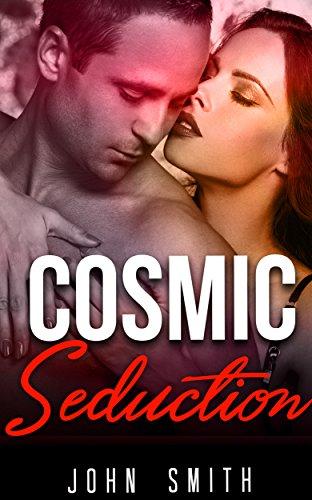 Cosmic Seduction