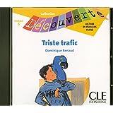 Triste trafic - Niveau 5 - Lecture Découverte - CD