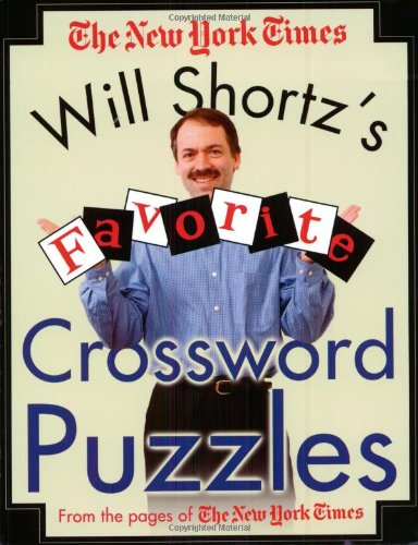 Download Will Shortz's Favorite Crossword Puzzles from the Pages of The New York Times ebook