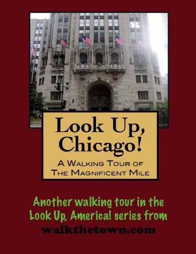 A Walking Tour of Chicago - Magnificent Mile (Look Up, America!) Magnificent Mile Chicago