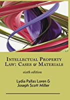 Intellectual Property Law: Cases & Materials