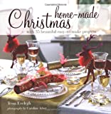 Home-Made Christmas, Tessa Evelegh, 190652582X