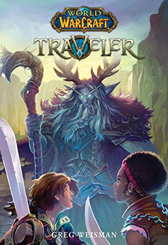 Traveler (World of Warcraft: Traveler, Book 1)