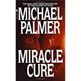 Miracle Cure: A Novel