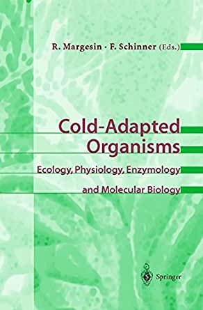 COLD-ADAPTED ORGANISMS - R Margesin