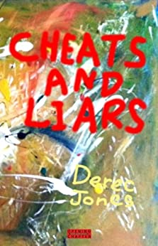 Cheats and Liars by [Jones, Derec]