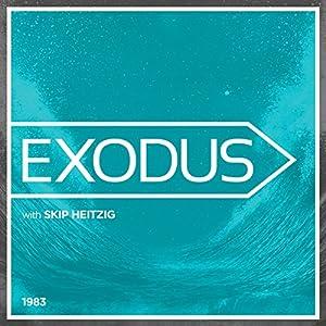 02 Exodus - 1983 Speech