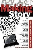 Making Story, Timothy Hallinan, 1938436083